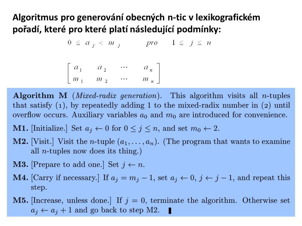 Algoritmus pro generování obecných n-tic v lexikografickém pořadí, které pro které platí následující podmínky: