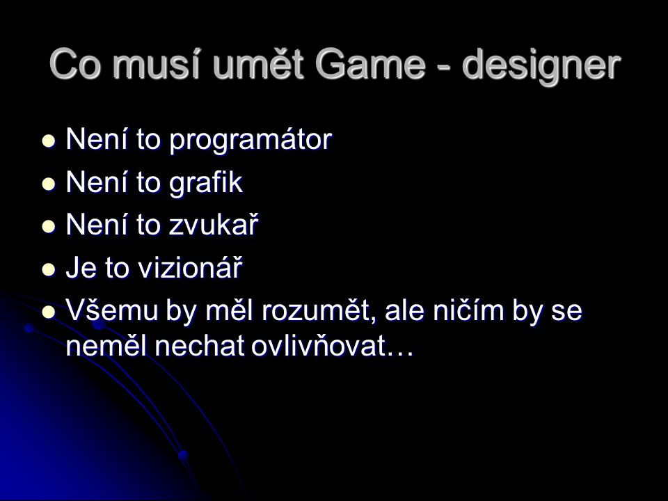 Co musí umět Game - designer