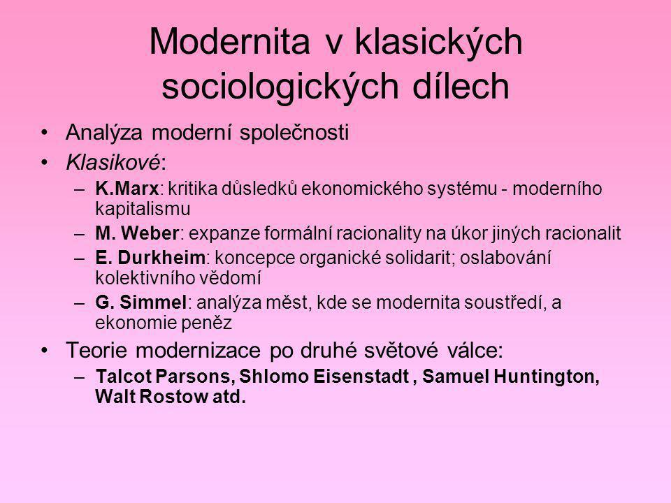 Modernita v klasických sociologických dílech