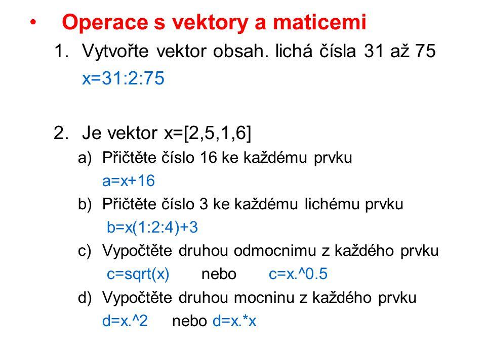 Operace s vektory a maticemi