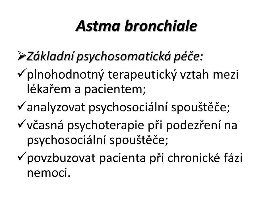 Astma bronchiale Základní psychosomatická péče: