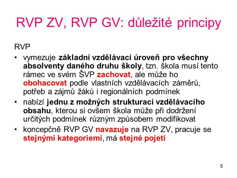 RVP ZV, RVP GV: důležité principy