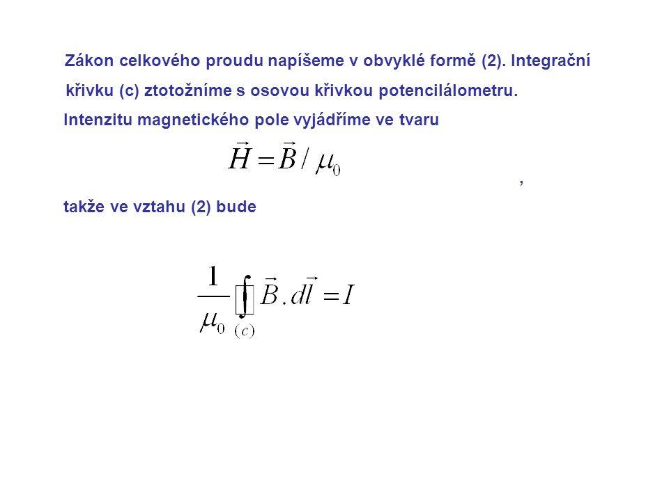 Zákon celkového proudu napíšeme v obvyklé formě (2)