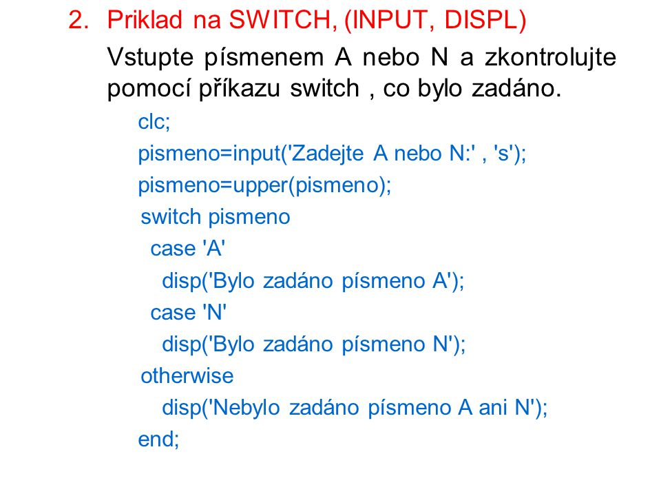 Priklad na SWITCH, (INPUT, DISPL)