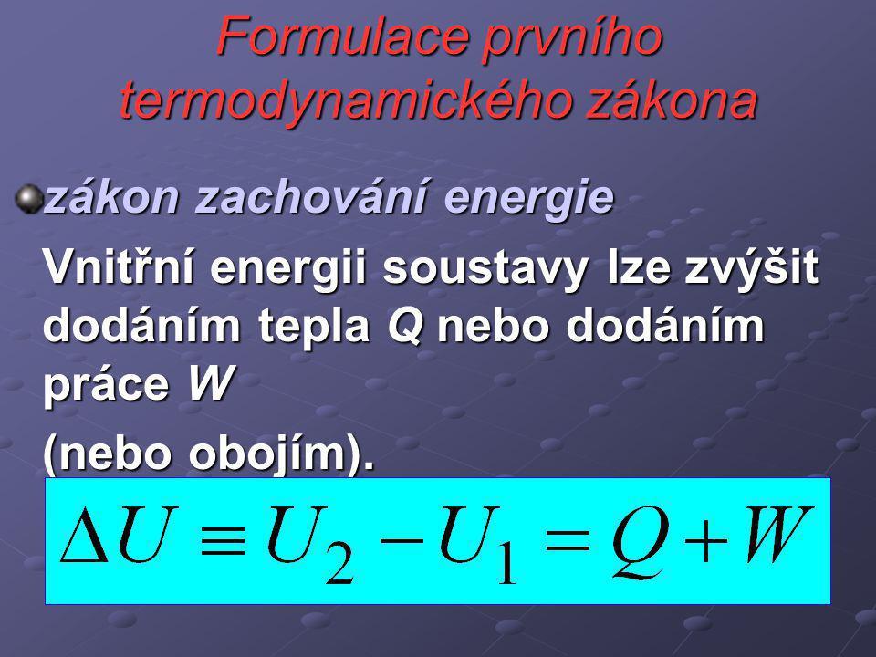 Formulace prvního termodynamického zákona
