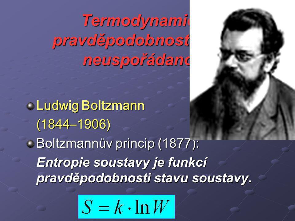 Termodynamická pravděpodobnost a míra neuspořádanosti