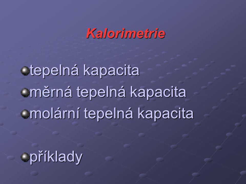 měrná tepelná kapacita molární tepelná kapacita příklady
