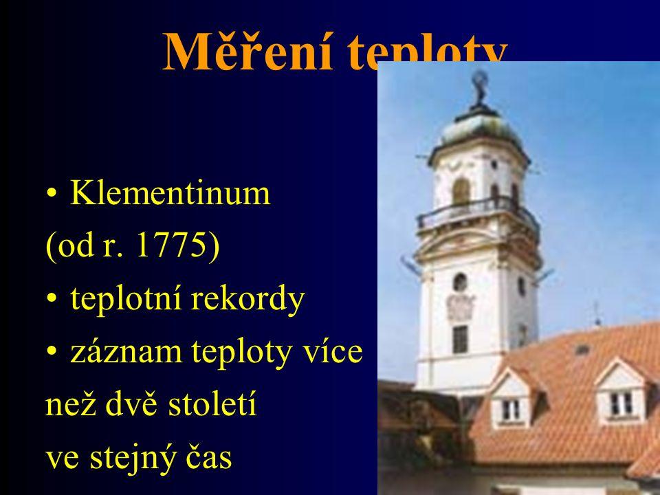 Měření teploty Klementinum (od r. 1775) teplotní rekordy