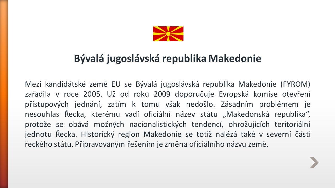 Bývalá jugoslávská republika Makedonie