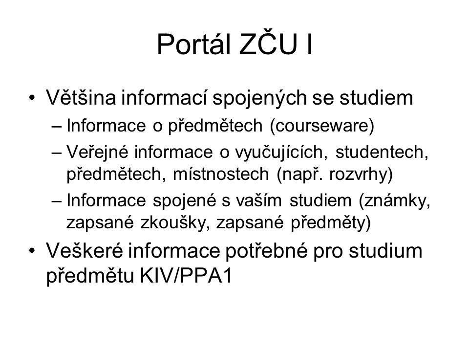 Portál ZČU I Většina informací spojených se studiem
