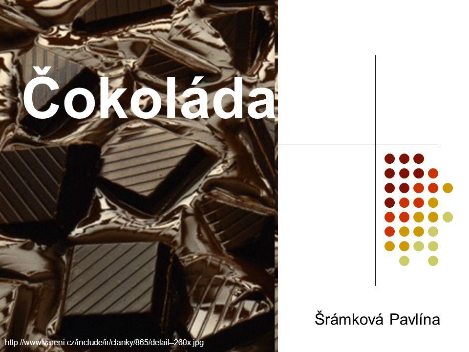 Čokoláda Šrámková Pavlína