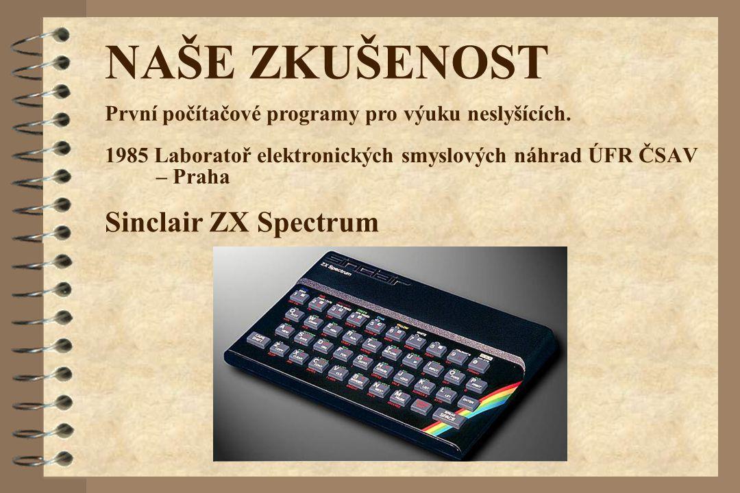 1985 Laboratoř elektronických smyslových náhrad ÚFR ČSAV – Praha