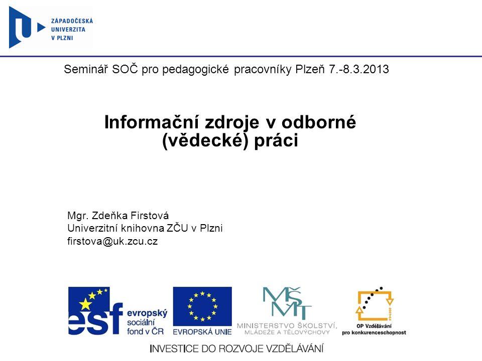 Informační zdroje v odborné (vědecké) práci
