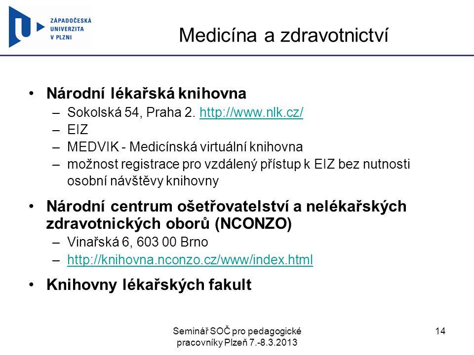 Medicína a zdravotnictví