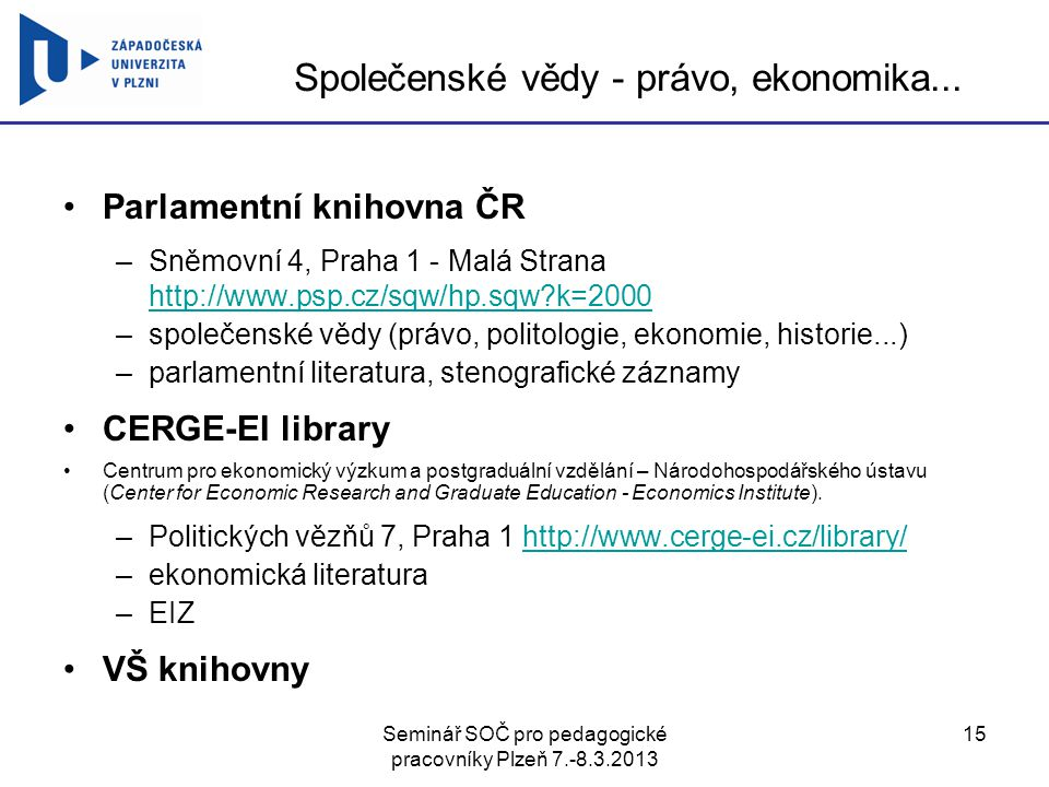 Společenské vědy - právo, ekonomika...