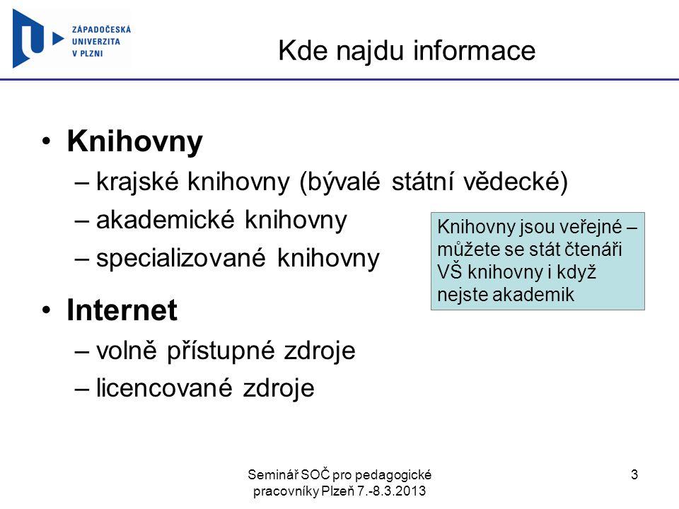 Seminář SOČ pro pedagogické pracovníky Plzeň 7.-8.3.2013