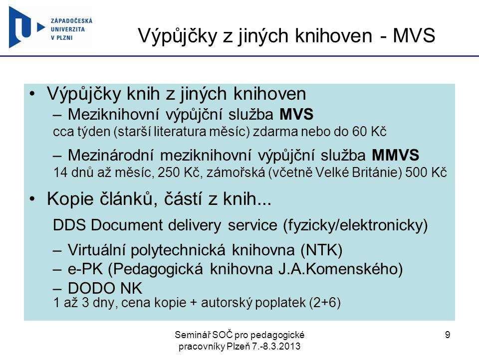 Výpůjčky z jiných knihoven - MVS
