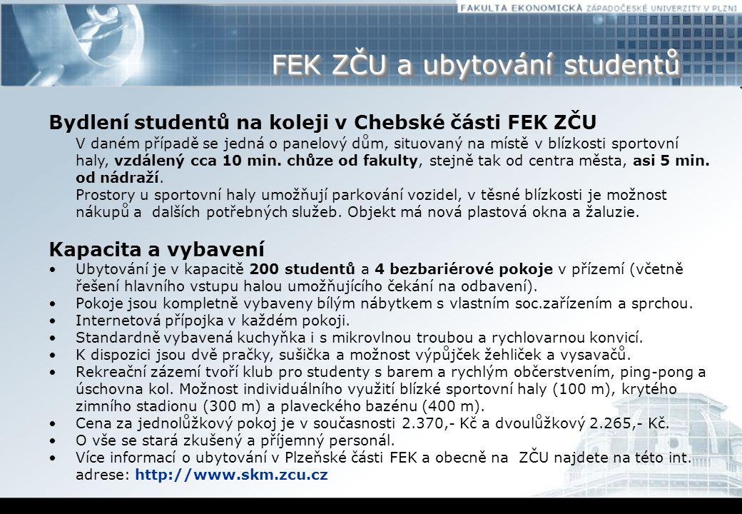FEK ZČU a ubytování studentů