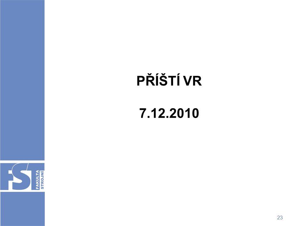 PŘÍŠTÍ VR 7.12.2010 23