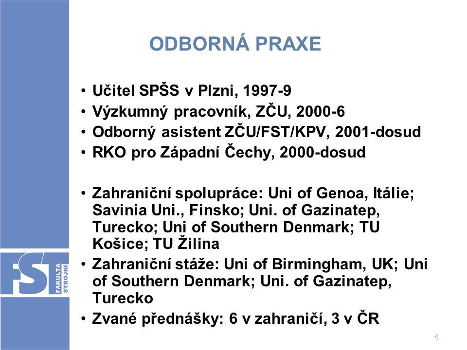 ODBORNÁ PRAXE Učitel SPŠS v Plzni, 1997-9