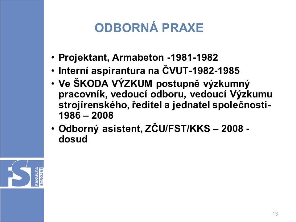 ODBORNÁ PRAXE Projektant, Armabeton -1981-1982