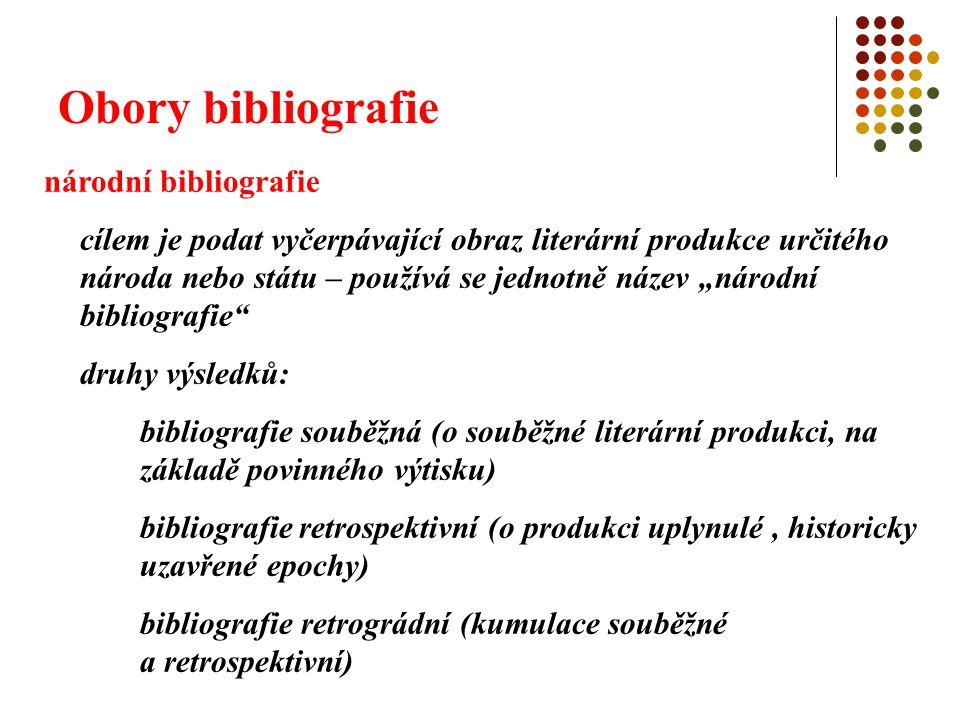 Obory bibliografie národní bibliografie