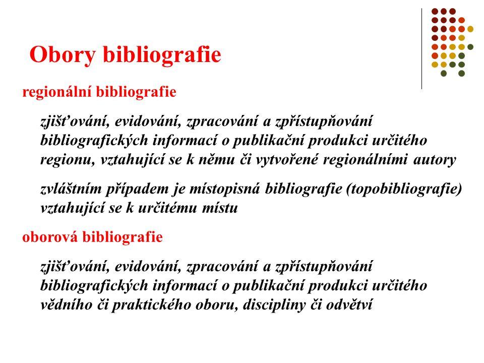 Obory bibliografie regionální bibliografie