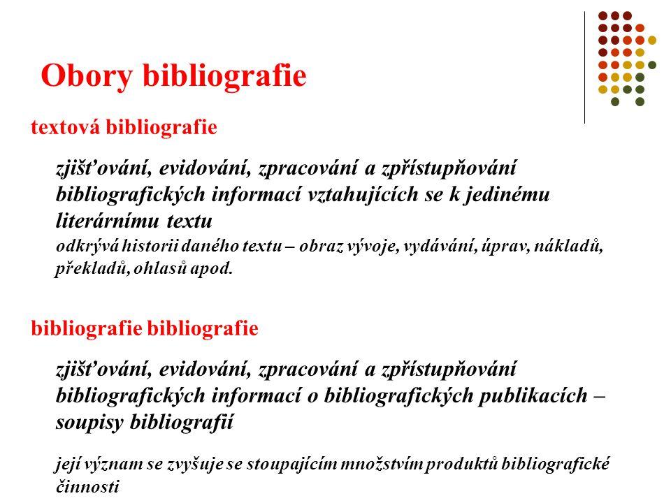 Obory bibliografie textová bibliografie