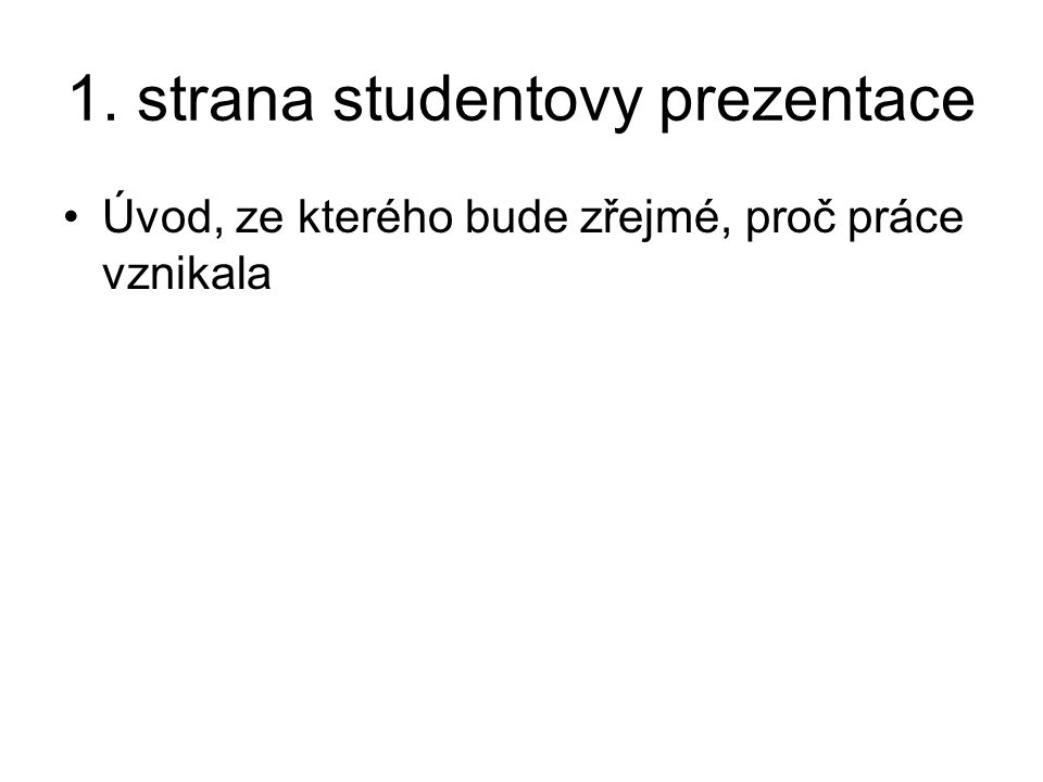 1. strana studentovy prezentace