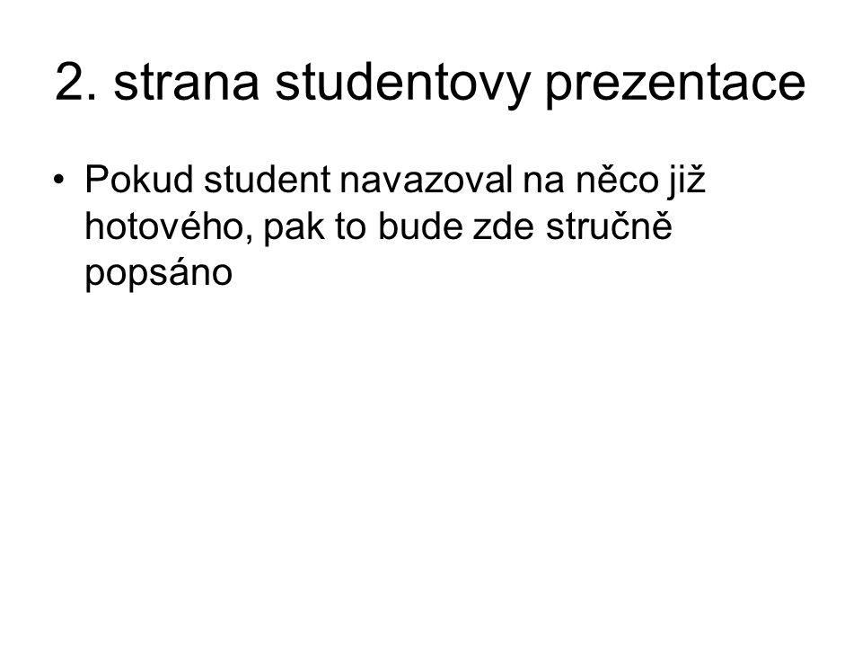 2. strana studentovy prezentace