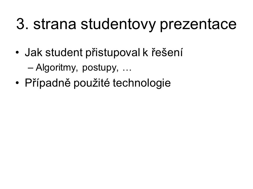 3. strana studentovy prezentace