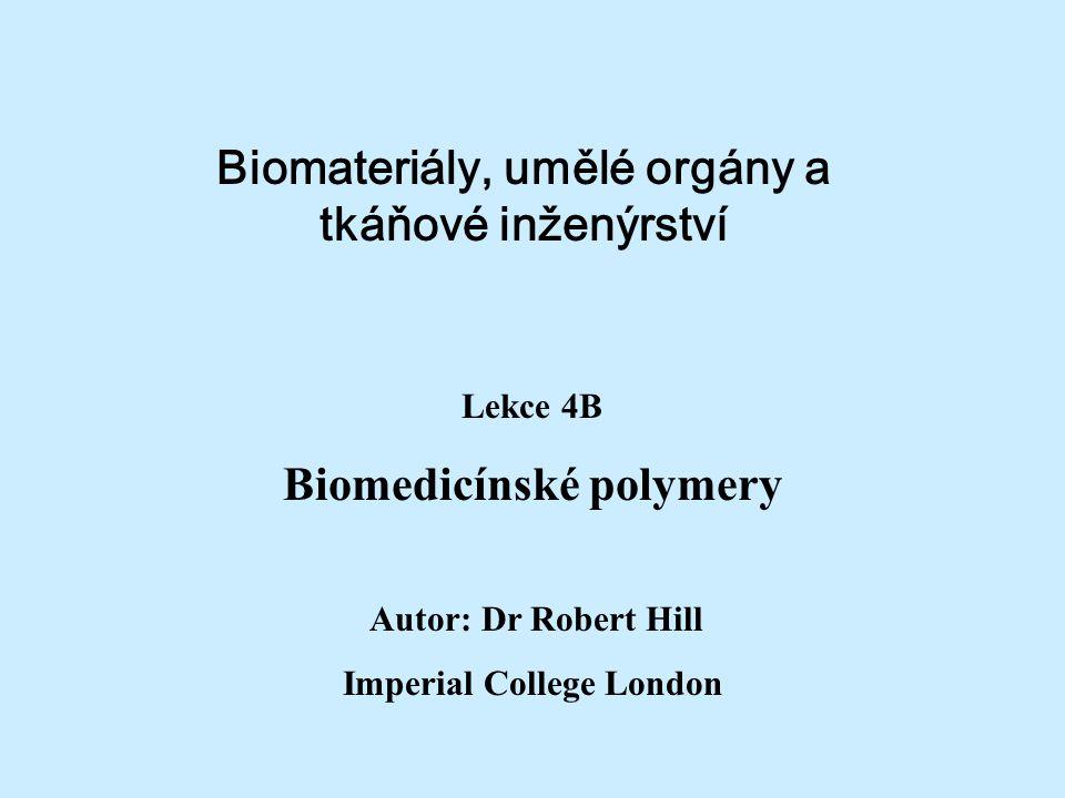 Biomateriály, umělé orgány a tkáňové inženýrství