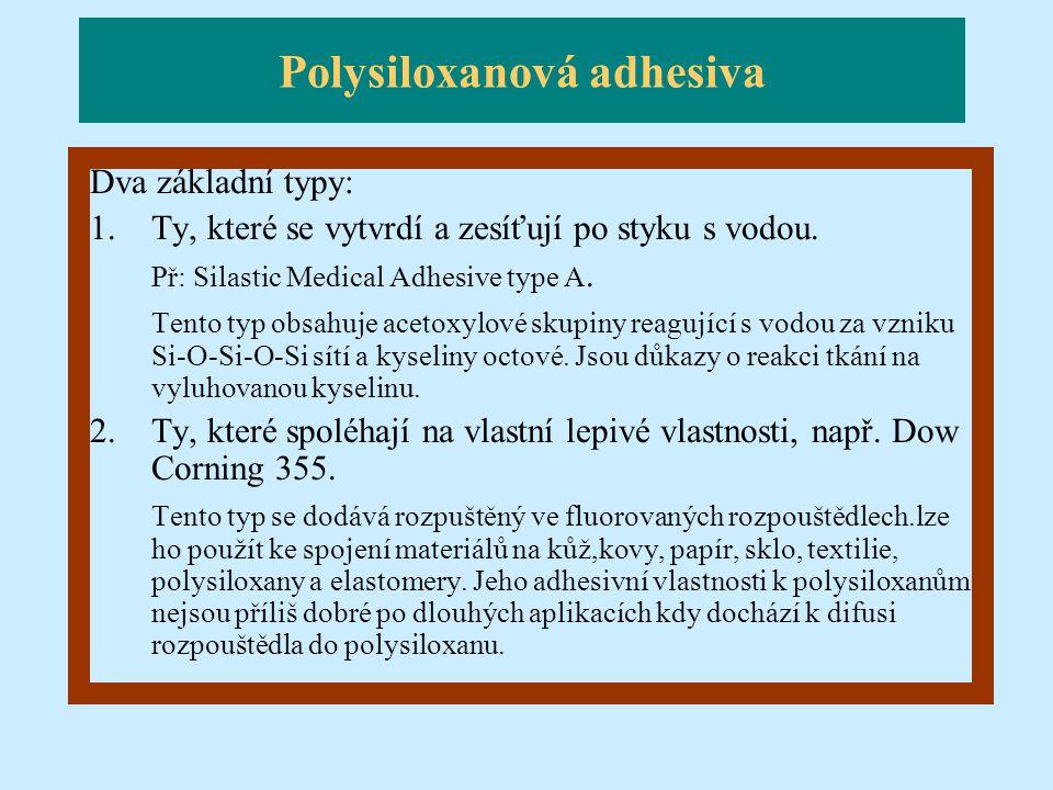 Polysiloxanová adhesiva