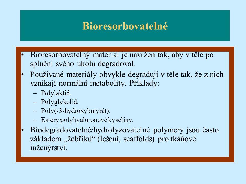 Bioresorbovatelné Bioresorbovatelný materiál je navržen tak, aby v těle po splnění svého úkolu degradoval.