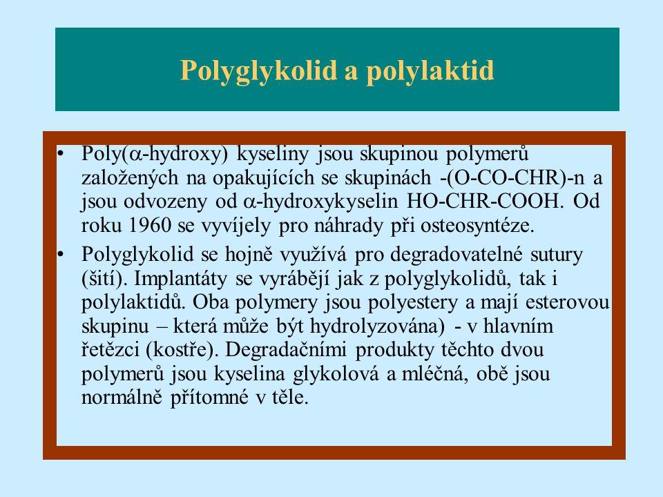 Polyglykolid a polylaktid
