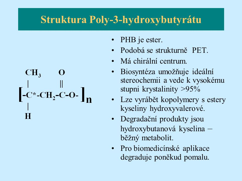 Struktura Poly-3-hydroxybutyrátu