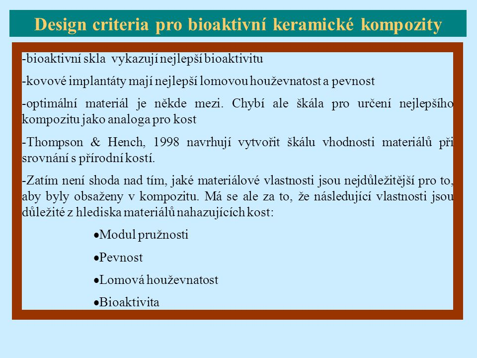 Design criteria pro bioaktivní keramické kompozity