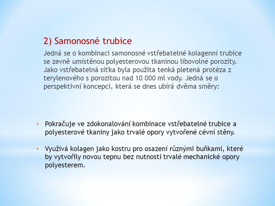 2) Samonosné trubice