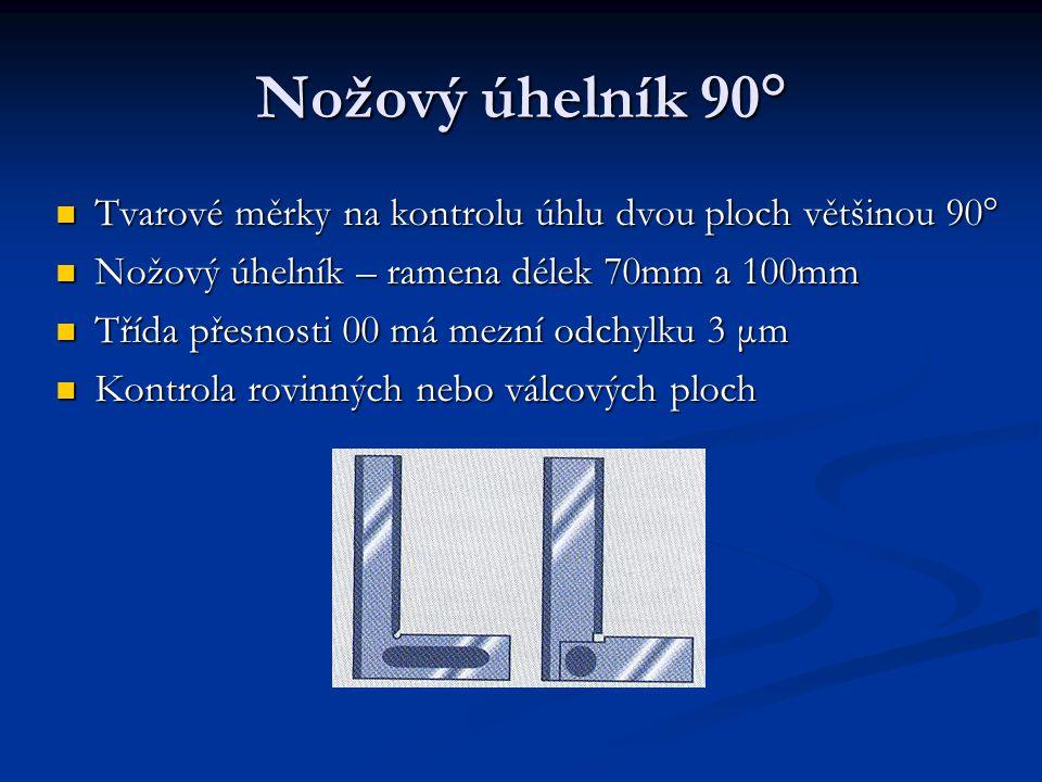 Nožový úhelník 90° Tvarové měrky na kontrolu úhlu dvou ploch většinou 90° Nožový úhelník – ramena délek 70mm a 100mm.
