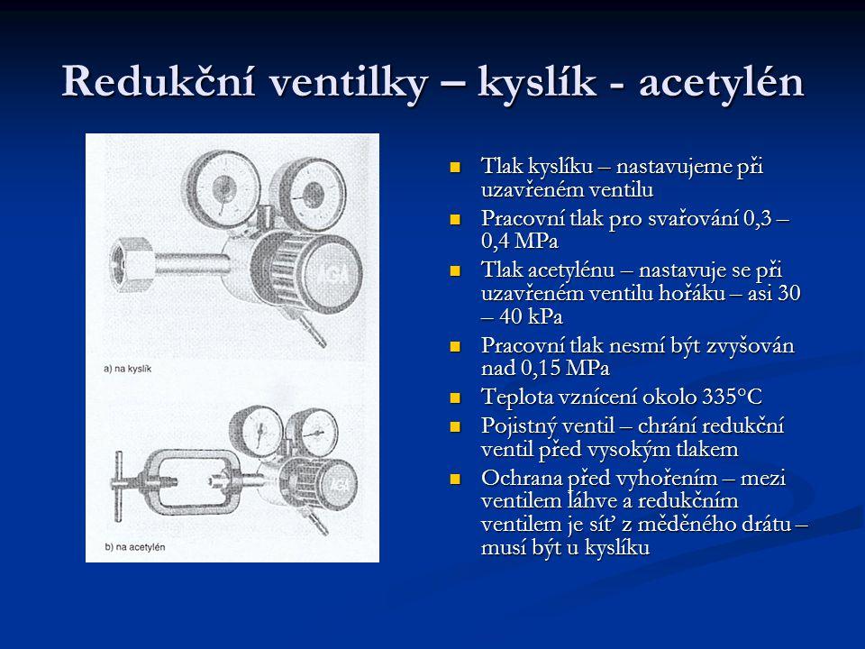 Redukční ventilky – kyslík - acetylén
