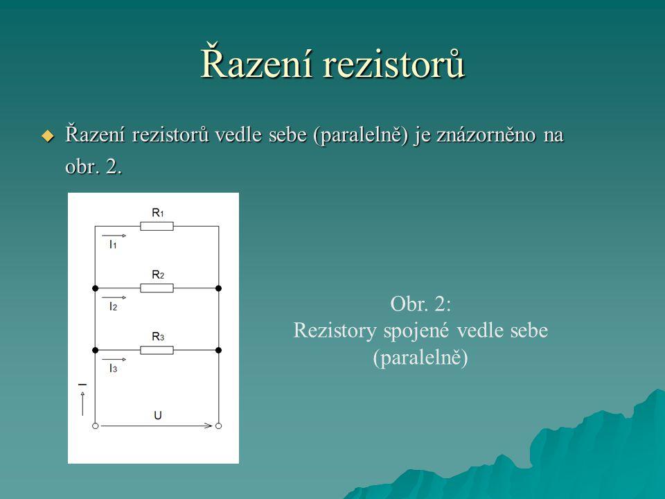 Rezistory spojené vedle sebe (paralelně)