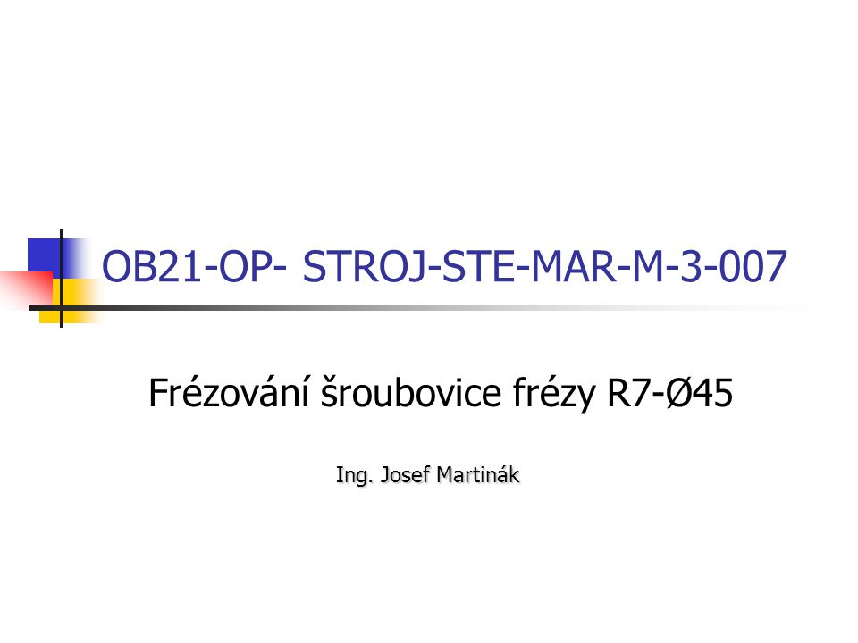 OB21-OP- STROJ-STE-MAR-M-3-007