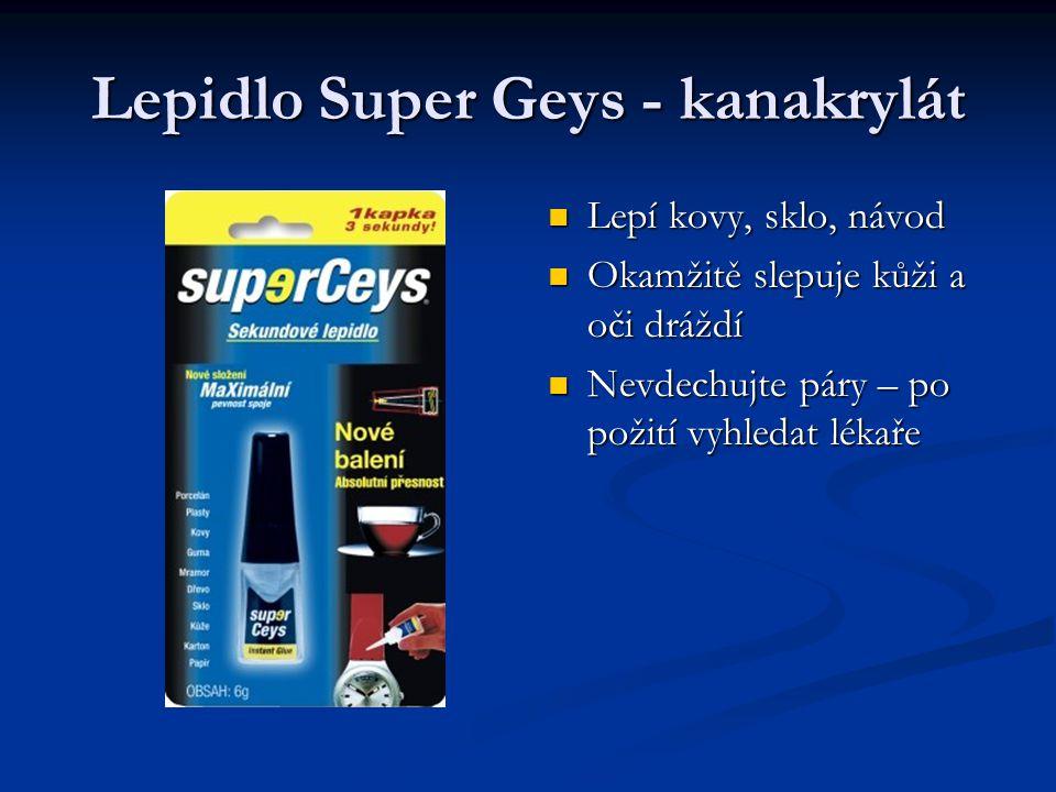 Lepidlo Super Geys - kanakrylát