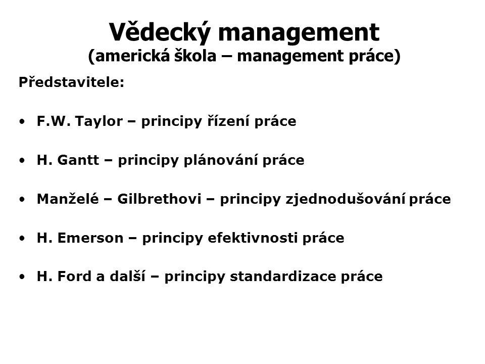 Vědecký management (americká škola – management práce)
