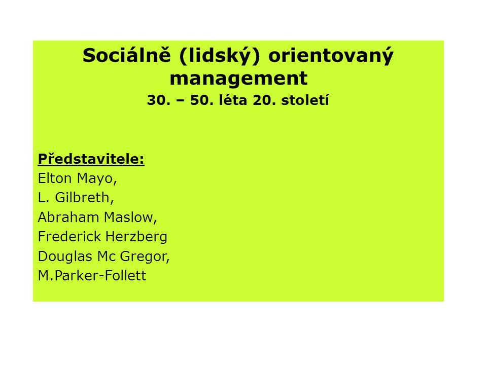 Sociálně (lidský) orientovaný management