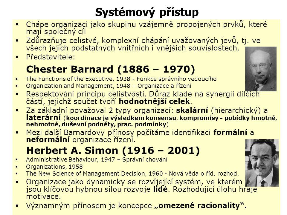 Systémový přístup Chester Barnard (1886 – 1970)
