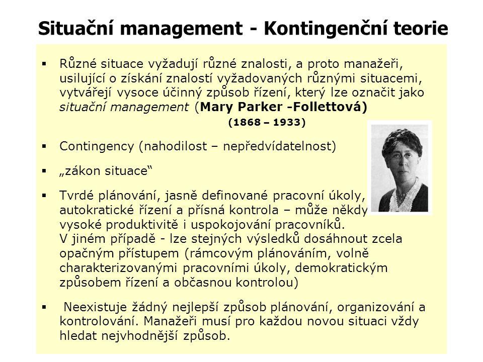 Situační management - Kontingenční teorie