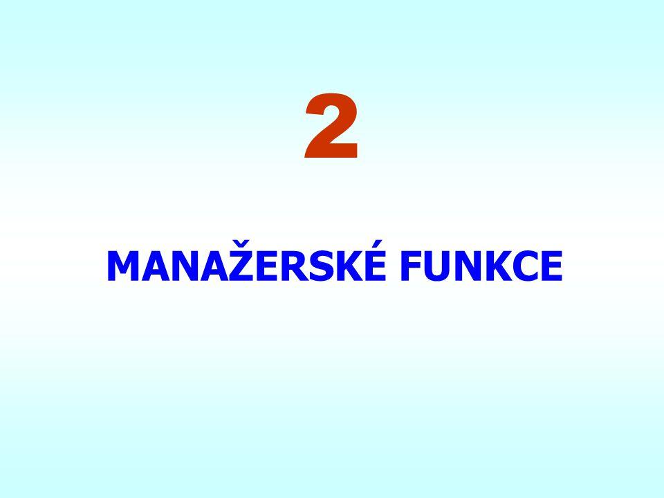 2 MANAŽERSKÉ FUNKCE