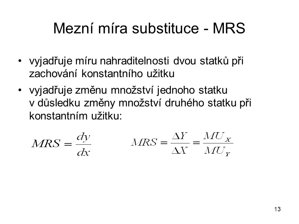 Mezní míra substituce - MRS