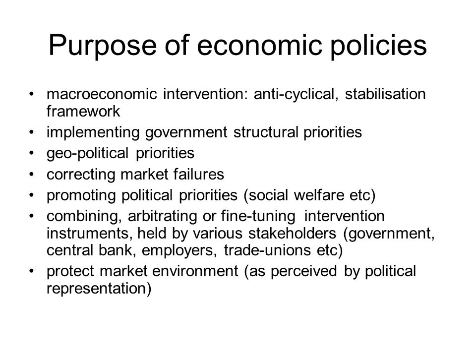 Purpose of economic policies